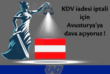 UND, Avusturya'ya dava açıyor!